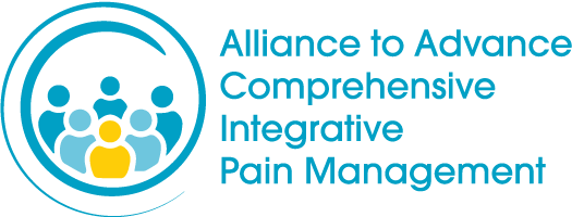 Alliance to Advance Comprehensive Integrative Pain Management